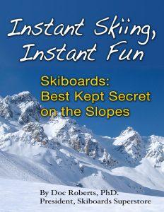 Instant Skiing, Instant Fun