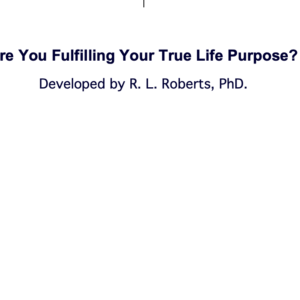 Fulfilling your True Purpose
